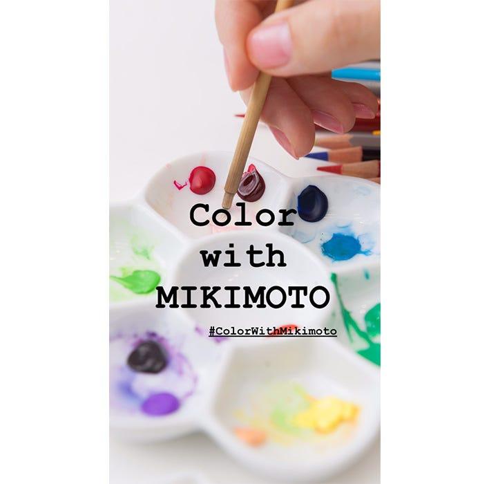 แต่งแต้มสีสันไปกับมิกิโมโต้
